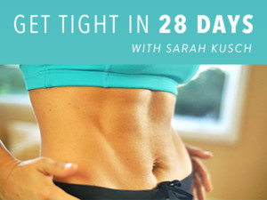 Workouts to Get Tight in 28 Days